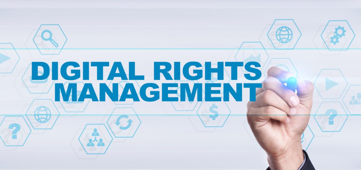 What is DRM (Digital Rights Management) and why you need it?