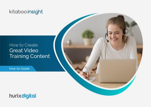 How to Create Great Video Training Content that Engages Your Learners a guide by Kitaboo