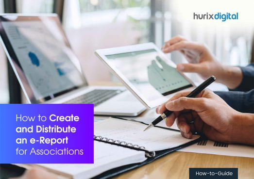 How to Create & Distribute an e-Report for Associations